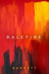 Balefire - Barrett