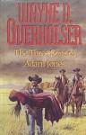 The Three Sons Of Adam Jones - Wayne D. Overholser