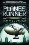 Planesrunner: Book 1 of the Everness Series - Ian McDonald