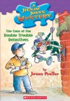 The Case of the Double Trouble Detectives - James Preller