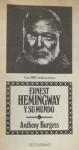 Ernest Hemingway y su mundo - Anthony Burgess