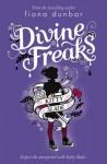 Divine Freaks - Fiona Dunbar