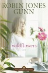 Wildflowers - Robin Jones Gunn