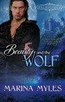 Beauty and the Wolf (The Cursed Princes) - Marina Myles