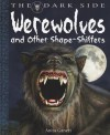 Werewolves and Other Shape-Shifters - Anita Ganeri, David West
