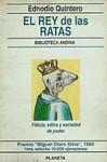El rey de las ratas (Biblioteca andina) (Spanish Edition) - Ednodio Quintero