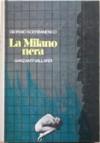 La Milano nera - Giorgio Scerbanenco, Oreste Del Buono