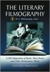 The Literary Filmography Volume 2: M-Z, Bibliography, Index - Leonard Mustazza