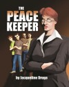 The Peacekeeper - Jacqueline Druga, Michael Andrulonis