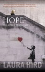 Hope and Other Urban Tales - Laura Hird