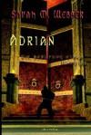 """Adrian, Die Berufung Eines Vampirs, Teil """"B"""" - Savah M. Webber"""