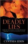 Deadly Lies - Cynthia Eden
