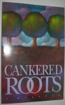 Cankered Roots - G.G. Vandagriff