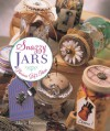 Snazzy Jars: Glorious Gift Ideas - Marie Browning, Prolific Impressions Inc.