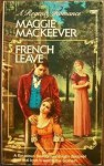 French Leave - Maggie Mackeever