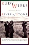 River Of Stone - Rudy Wiebe