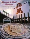 Maroon & Gold Forever: Celebrating 125 Years of Gopher Football - Ross Bernstein