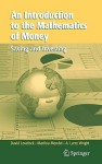 An Introduction to the Mathematics of Money: Saving and Investing - David Lovelock, Marilou Mendel