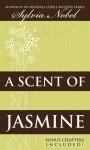 A Scent of Jasmine - Sylvia Nobel