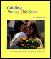 Guiding Young Children - Verna Hildebrand
