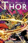 The Mighty Thor - Volume 3 - Matt Fraction, Barry Kitson, Pepe Larraz