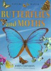 Butterflies and Moths (Nature Watch) - John Farndon