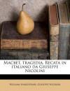 Macbet, Tragedia. Recata in Italiano Da Giuseppe Nicolini - Giuseppe Nicolini, William Shakespeare