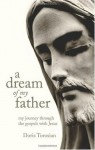 A Dream of My Father - Doris Torosian