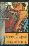 The Shining Company - Rosemary Sutcliff