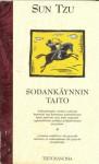 Sodankäynnin taito - Sun Tzu, Samuel B. Griffith, Heikki Karkkolainen, Wolf H. Halsti