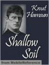 Shallow Soil - Knut Hamsun, Carl Christian Hyllested