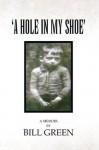 A Hole In My Shoe - Bill Green