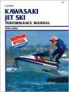 Clymer Kawasaki Jet Ski Performance Manual, 1976 1994 - Clymer Publishing
