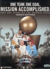 One Team. One Goal. Mission Accomplished: 2005 NBA Champion San Antonio Spurs - John Hareas