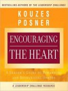 Encouraging the Heart: A Leader's Guide to Rewarding and Recognizing Others (Audio) - James M. Kouzes, Barry Z. Posner, Erik Synnestvedt