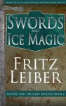 Swords and Ice Magic - Fritz Leiber