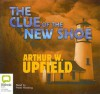 The Clue of the New Shoe - Arthur W. Upfield, Peter Hosking