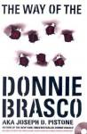 The Way of the Wiseguy - Joseph D. Pistone, Donnie Brasco, Joe Pistone