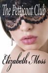The Petticoat Club (Regency Romance) - Elizabeth Moss