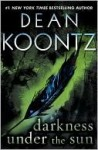 Darkness Under the Sun - Dean Koontz