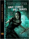 Have Stakes, Will Travel (Jane Yellowrock, #4.5) - Faith Hunter