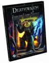 Deathwatch: Ark of Lost Souls - Nathan Dowdell, Andy Hoare, Tim Huckleberry