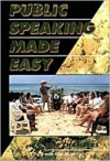 Public Speaking Made Easy - Pam Chambers, Ron Martin