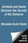 Aristotle and Dante Discover the Secrets of the Universe (Audio) - Benjamin Alire Sáenz, Lin-Manuel Miranda