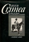 Crimea 1854-56: The War with Russia from Contemporary Photographs - Lawrence James