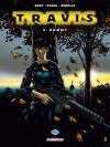 Travis, tome 9 : Dommy - Fred Duval, Christophe Quet, Pierre Schelle