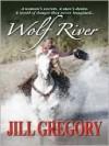 Wolf River - Jill Gregory