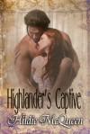 Highlander's Captive, Erotic Novella - Hildie McQueen