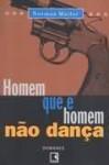 Homem que é homem não dança - Norman Mailer