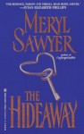 The Hideaway - Meryl Sawyer